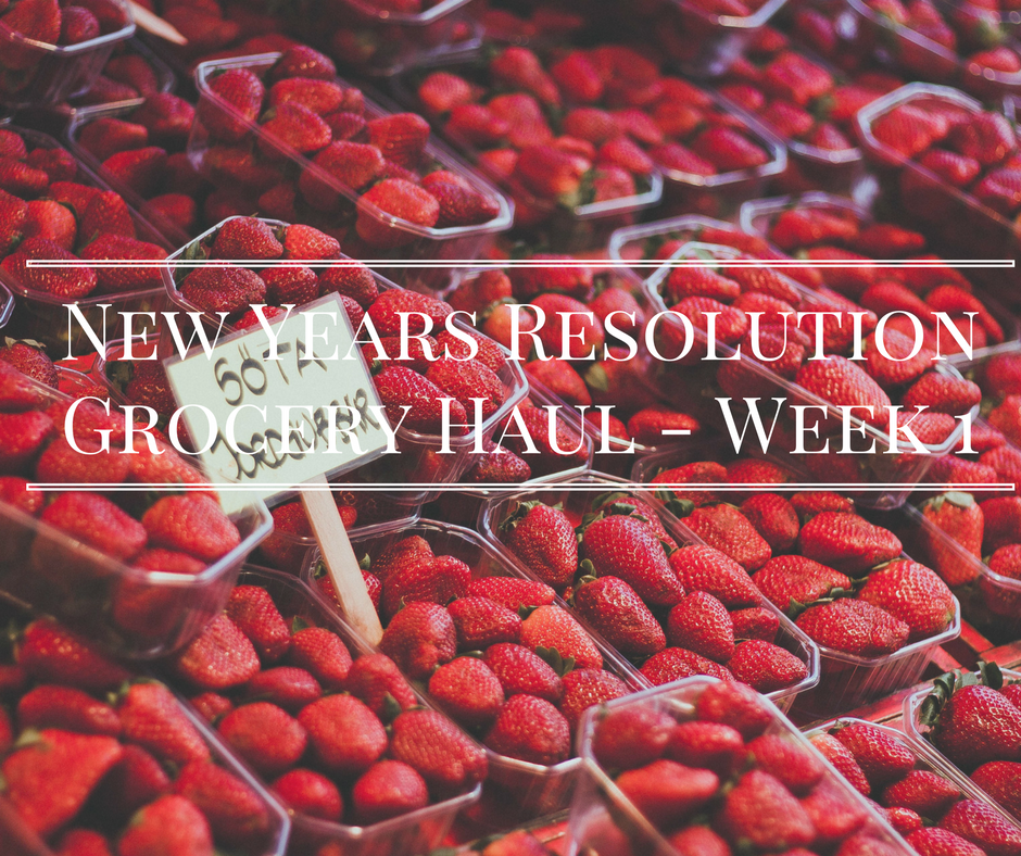 new-years-resolutiongrocery-haul-week-1