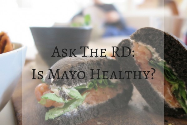 ask-the-rd_is-mayo-healthy_